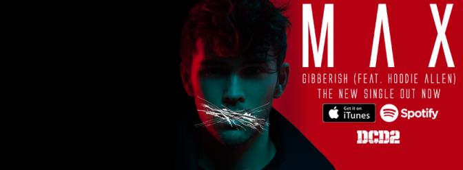 MAX Releases New Single ft. Hoodie Allen